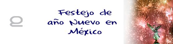 Cómo se festeja el año nuevo en México?