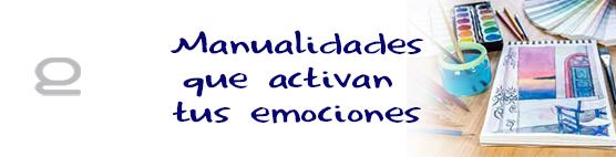 12 manualidades que activan tus emociones