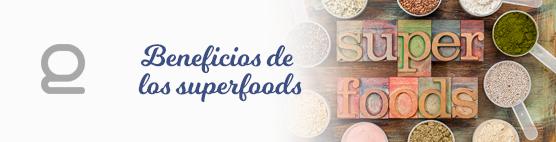 Beneficios de los Superfoods