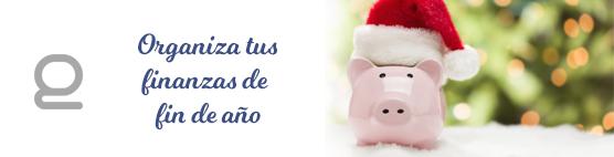 Organiza tus finanzas de fin de año