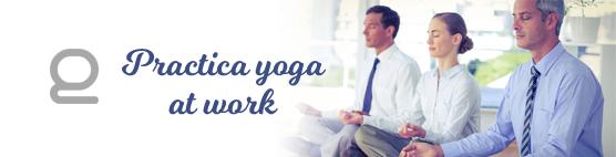 ¡Practica yoga corporativo!