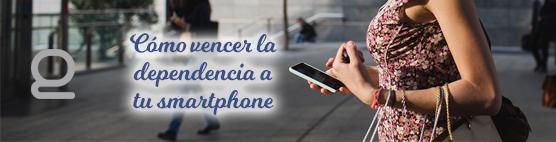 Cómo vencer la dependencia a tu smartphone